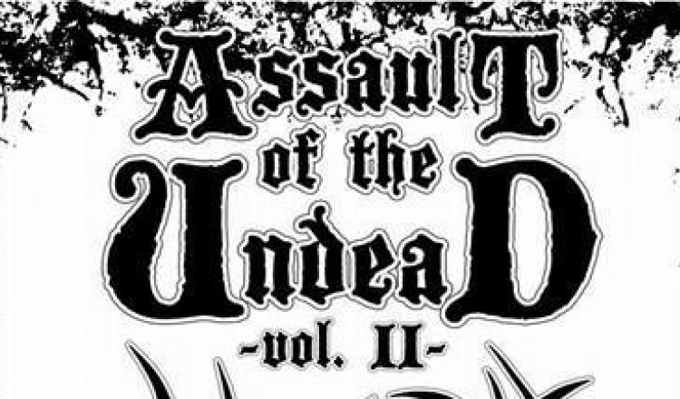17.03.2018 - Assault of the Undead Vol.2